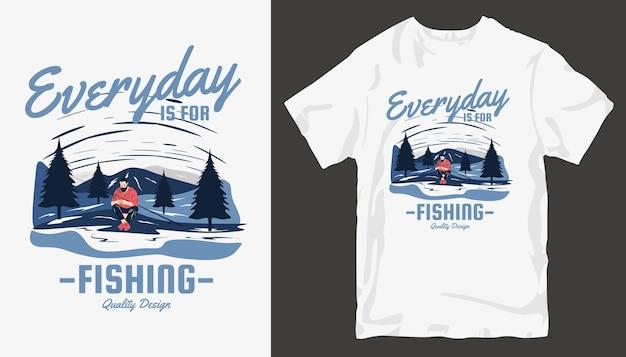 Elke dag is om te vissen, t-shirtontwerp voor vissen.