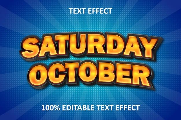 Emboss bewerkbaar teksteffect zaterdag oktober