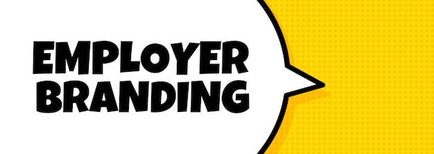 Emploeyr-branding. spraakballonbanner met tekst voor employer branding. luidspreker. voor zaken, marketing en reclame. vector op geïsoleerde achtergrond. eps-10.