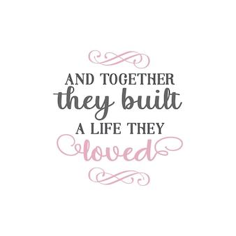 En samen bouwden ze een leven op waar ze dol op waren met quote-letters