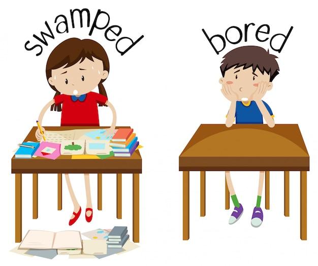 Engels tegenovergestelde woord overspoeld en verveeld