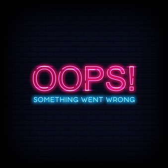 Er ging iets mis neon tekst