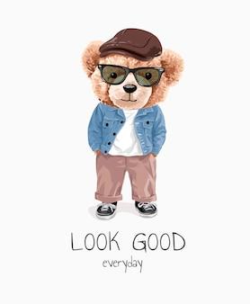 Er goed uitzien slogan met beer speelgoed in casual look illustratie Premium Vector