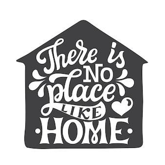 Er is geen plaats zoals thuis, belettering citaat