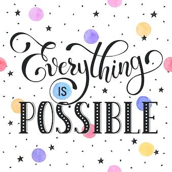 Everithing is mogelijk