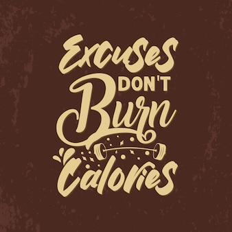 Excuses verbranden geen calorieën