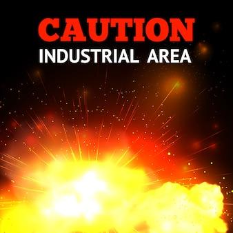 Explosieachtergrond met realistische brand en voorzichtigheidsindustrieterreintekst