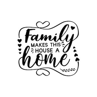 Familie citaten svg ontwerp belettering vector