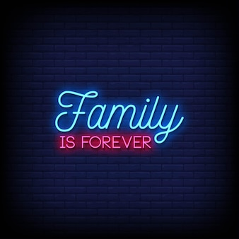 Family is forever neon signs style text