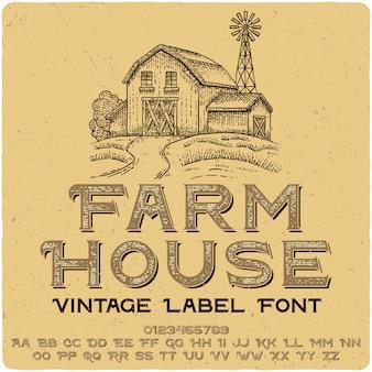 Farm house vintage belettering