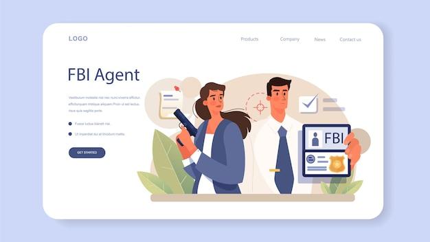 Fbi-agent webbanner of bestemmingspagina. politieagent of inspecteur die misdaad onderzoekt. bescherming tegen spionage, cyberaanvallen en terroristen. geïsoleerde platte vectorillustratie