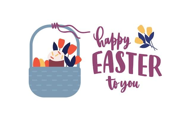 Feestelijke wenskaartsjabloon met happy easter to you wens handgeschreven met elegante cursieve lettertype en mand met kulich, eieren en bloemen.
