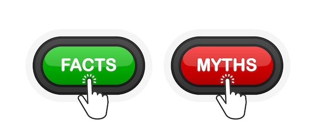 Feiten of mythen groene of rode realistische 3d-knop geïsoleerd op een witte achtergrond. met de hand geklikt. vector illustratie.