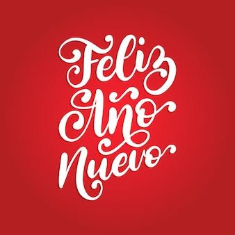 Feliz ano nuevo vertaald uit het spaans