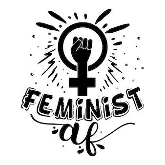Feministische af typografie premium vector design offertesjabloon
