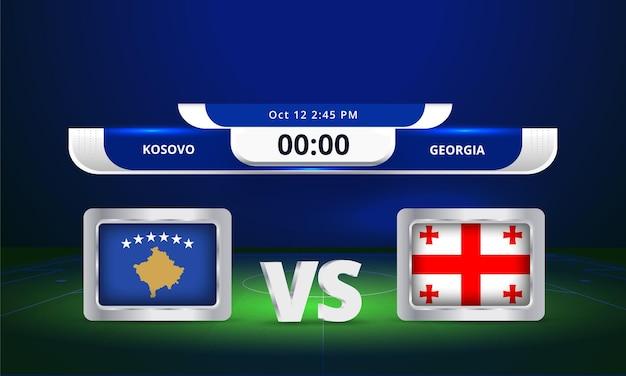 Fifa wereldbeker 2022 kosovo vs georgië voetbalwedstrijd scorebord uitzending