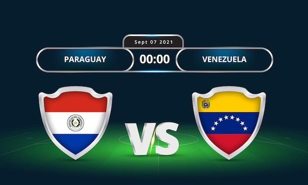 Fifa wereldbeker 2022 paraguay vs venezuela voetbalwedstrijd scorebord uitzending