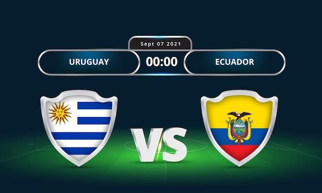 Fifa wereldbeker 2022 uruguay vs ecuador voetbalwedstrijd scorebord uitzending