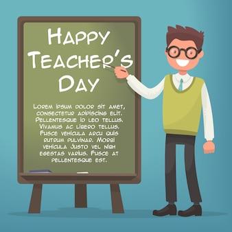 Fijne leraren dag. leraar in de buurt van blackboard