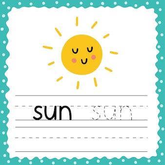Flashcard met woord sun voor kinderen. pagina met oefenactiviteiten schrijven. trace words werkblad. leuke flashkaart voor peuters. Premium Vector