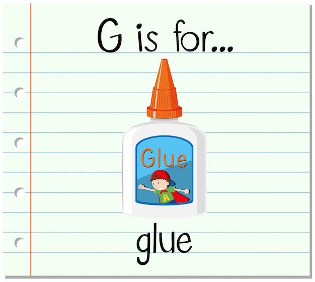Flashcardletter g is voor lijm