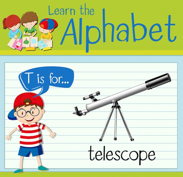 Flashcardletter t is voor telescoop