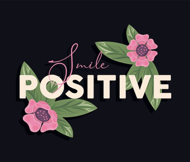 Floral frame poster aard met glimlach positieve afbeelding ontwerp