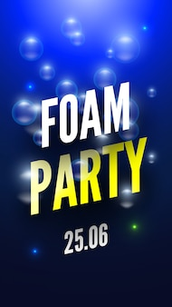 Foam party poster met zeepbellen. illustratie.