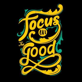 Focus je op het goede