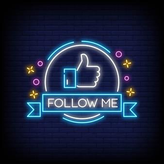 Follow me neonreclame stijlontwerp