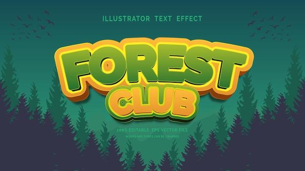 Forest club-teksteffect