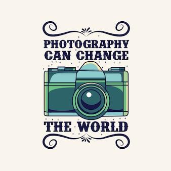 Fotografie kan de wereld veranderen. camera belettering