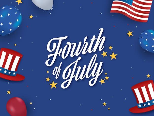 Fourth of july-lettertype met sterren, amerikaanse vlagkleurballonnen en uncle sam-hoeden op blauwe achtergrond.