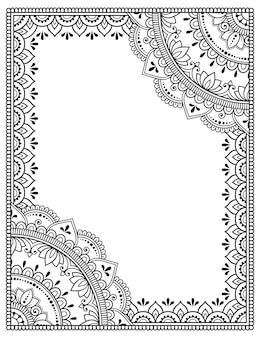 Frame in oosterse traditie. gestileerd met decoratief henna-tatoeagepatroon voor het decoreren van omslagen voor boek, notitieboekje, kist, tijdschrift, ansichtkaart en map. bloemenmandala in mehndi-stijl.