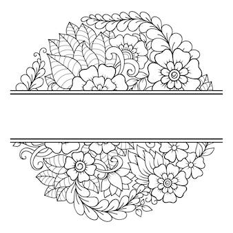 Frame in oosterse traditie. gestileerde bloemmandala in mehndi-stijl.