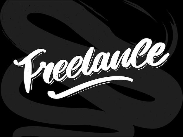 Freelance moderne zakelijke sjabloon voor levensstijlontwerp. belettering borstel kalligrafie slogan