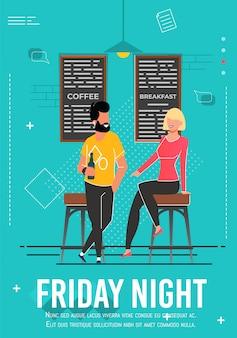 Friday night advert poster met relaxing people