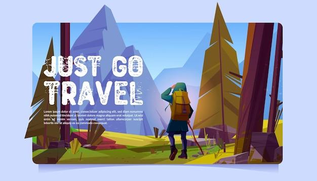 Ga gewoon reizen cartoon banner. reiziger bij bos