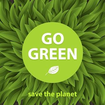 Ga groen concept. duurzame omgeving, duurzaamheid van het milieu in ecosystemen besparen, internationale dag van het bos, werelddag van de bosbouw en mvo.