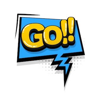 Ga komische tekst geluidseffecten pop-art stijl vector tekstballon woord cartoon