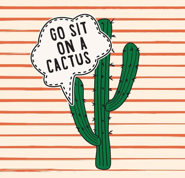 Ga zitten op een cactus slogan mode print met teksten in vector voor t-shirt print