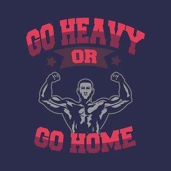 Ga zwaar of ga naar huis achtergrond
