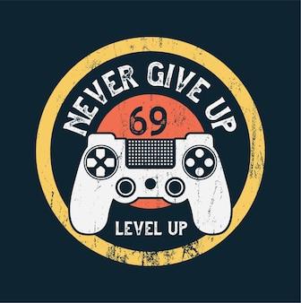 Gamer level up geef nooit quote op