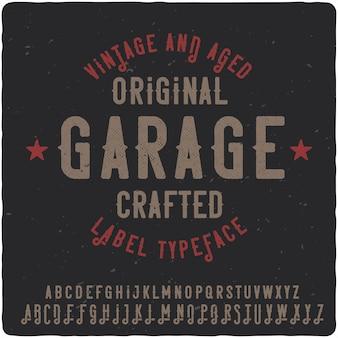 Garage vintage label lettertype