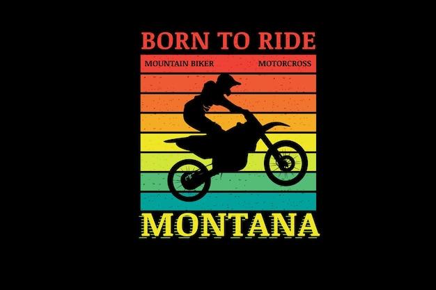 Geboren om motor te rijden mountainbiker kleur oranje geel en groen