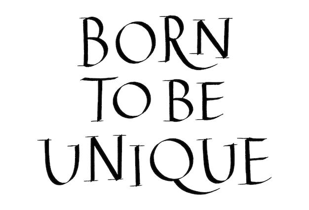 Geboren om unieke handgetekende letters te zijn