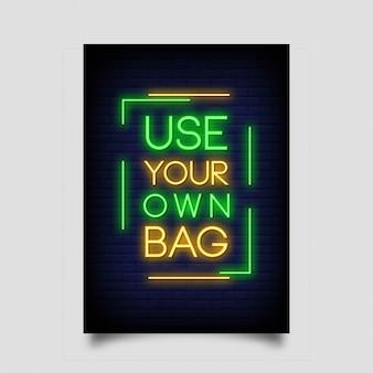 Gebruik je eigen tas neon sign stijl