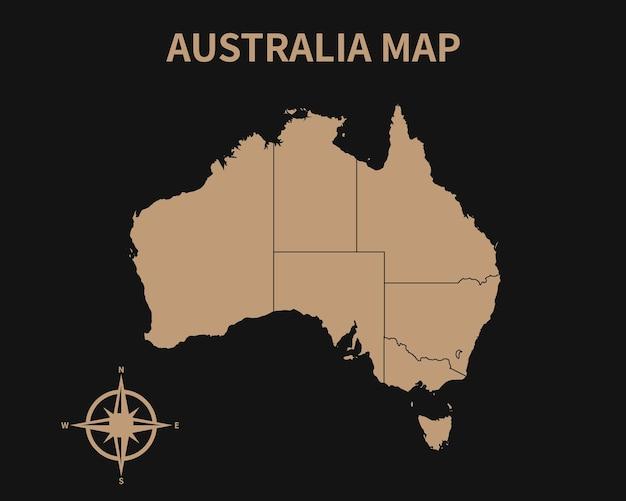 Gedetailleerde oude vintage kaart van australië met kompas en regiogrens geïsoleerd op donkere achtergrond