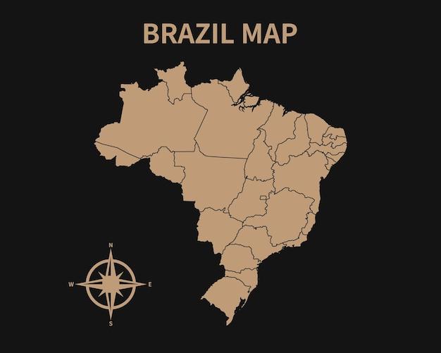 Gedetailleerde oude vintage kaart van brazilië, canada met kompas en regiogrens geïsoleerd op donkere achtergrond