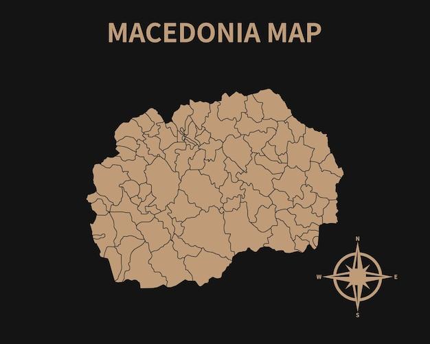 Gedetailleerde oude vintage kaart van macedonië met kompas en regiogrens geïsoleerd op donkere achtergrond